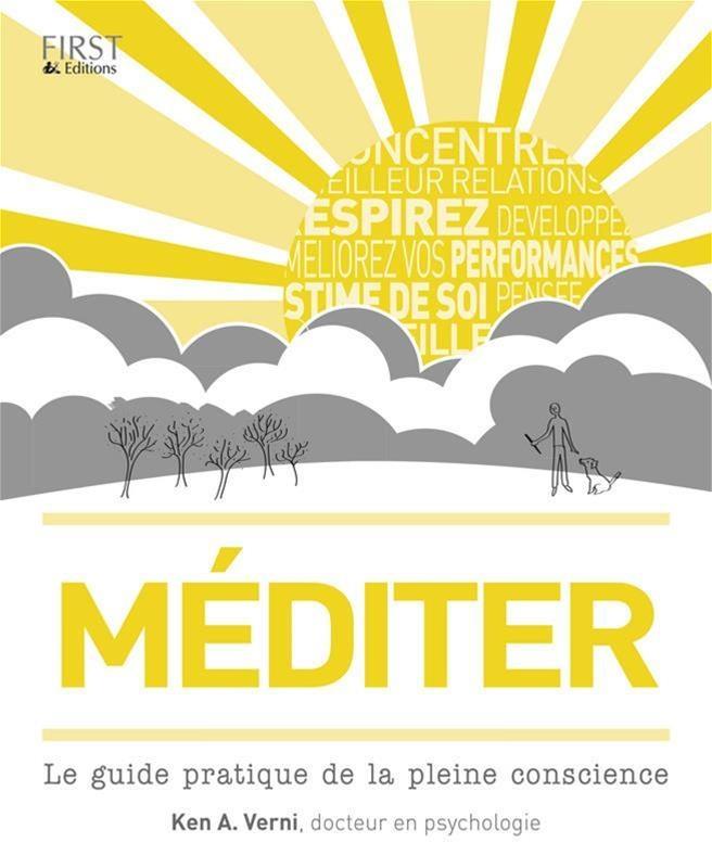 Mediter Le Guide Pratique De La Pleine Conscience Par Ken A Verni Trina Dalziel Mike Annesley Spiritualite Religion Meditation Spiritualite Leslibraires Ca