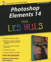 Photoshop Elements 14 pour les nuls, Ted Padova