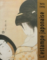 Vignette du livre L'estampe japonaise - Nelly Delay, Dominique Ruspoli