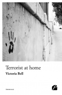 Terrorist at home - Victoria Bell