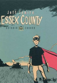 Essex County : Ontario Canada - Jeff Lemire