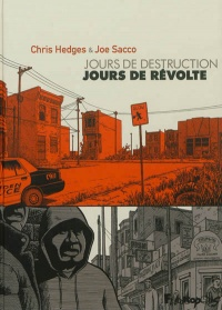 Vignette du livre Jours de destruction, jours de révolte - Chris Hedges, Joe Sacco
