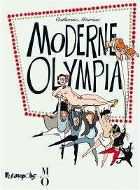Moderne Olympia - Catherine Meurisse