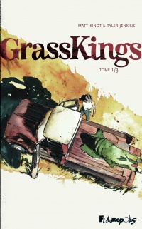 Vignette du livre Grass Kings T.1