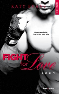 Vignette du livre Fight for Love T.3 : Remy