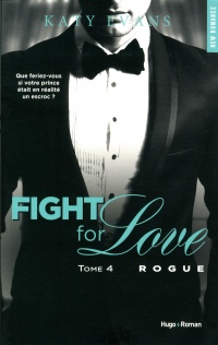 Vignette du livre Fight for Love T.4 : Rogue