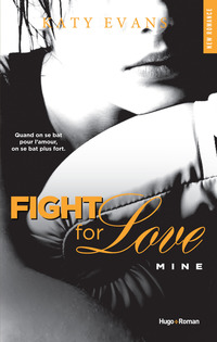 Vignette du livre Fight for love t02 -mine