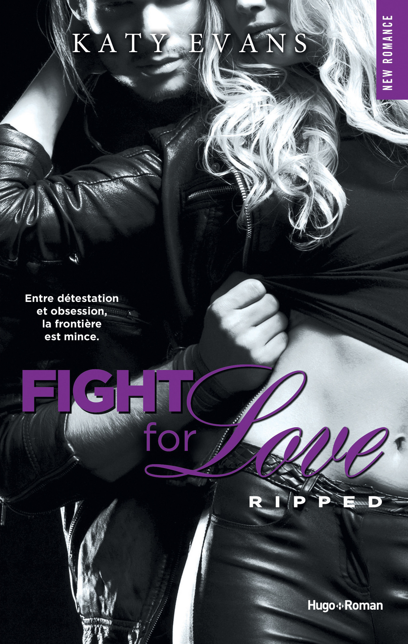 Vignette du livre Fight for Love T.5 : Ripped - Katy Evans