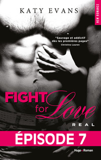 Vignette du livre Fight for love t01 -real episode 7