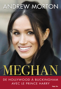Vignette du livre Meghan : de Hollywood à Buckingham