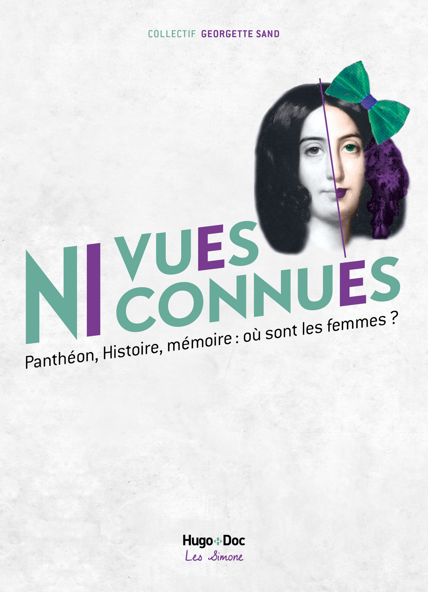 Ni vues ni connues - Michelle Perrot