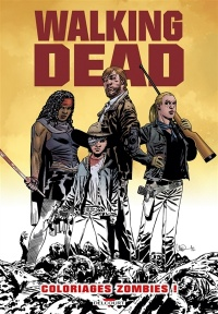 Vignette du livre Walking Dead : coloriages zombies