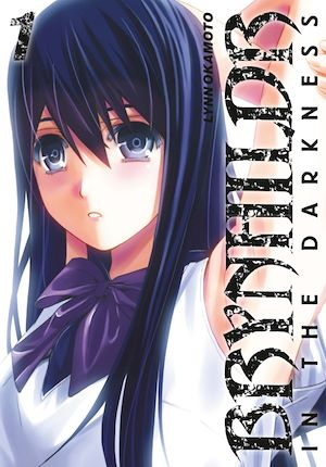 Brynhildr in the Darkness T.1 - Lynn Okamoto
