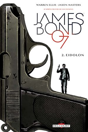 Vignette du livre James Bond 007 T.2 : Eidolon