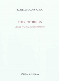 Fors intérieurs - Isabelle Boccon-Gibod