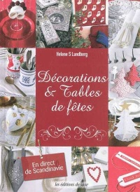 Décorations & Tables de Fêtes - Helene S. Lundberg
