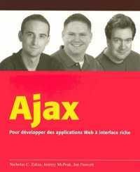 Vignette du livre Ajax : pour développer des applications Web à interface riche -  Zakas / McPeak / Fawcett