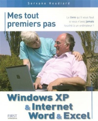 Windows XP et Internet, Word et Excel - Servane Heudiard
