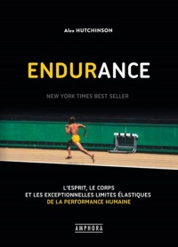 Endurance - Alex Hutchinson