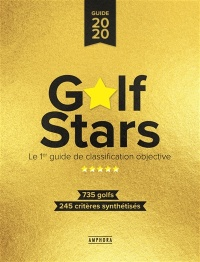 Vignette du livre Golf Stars : le 1er guide de classification objective