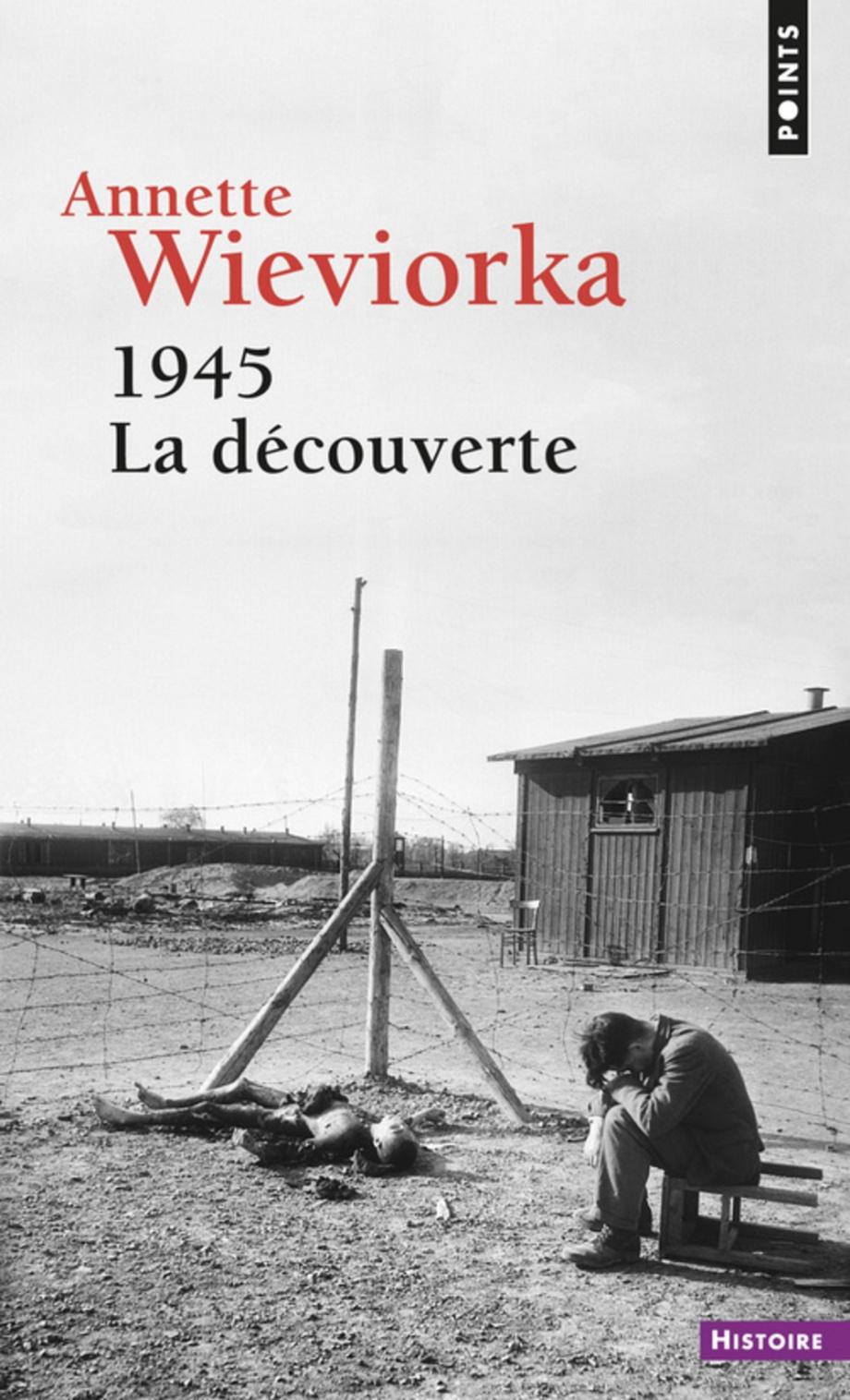 Résultats de recherche d'images pour «1945 la decouverte wieviorka»