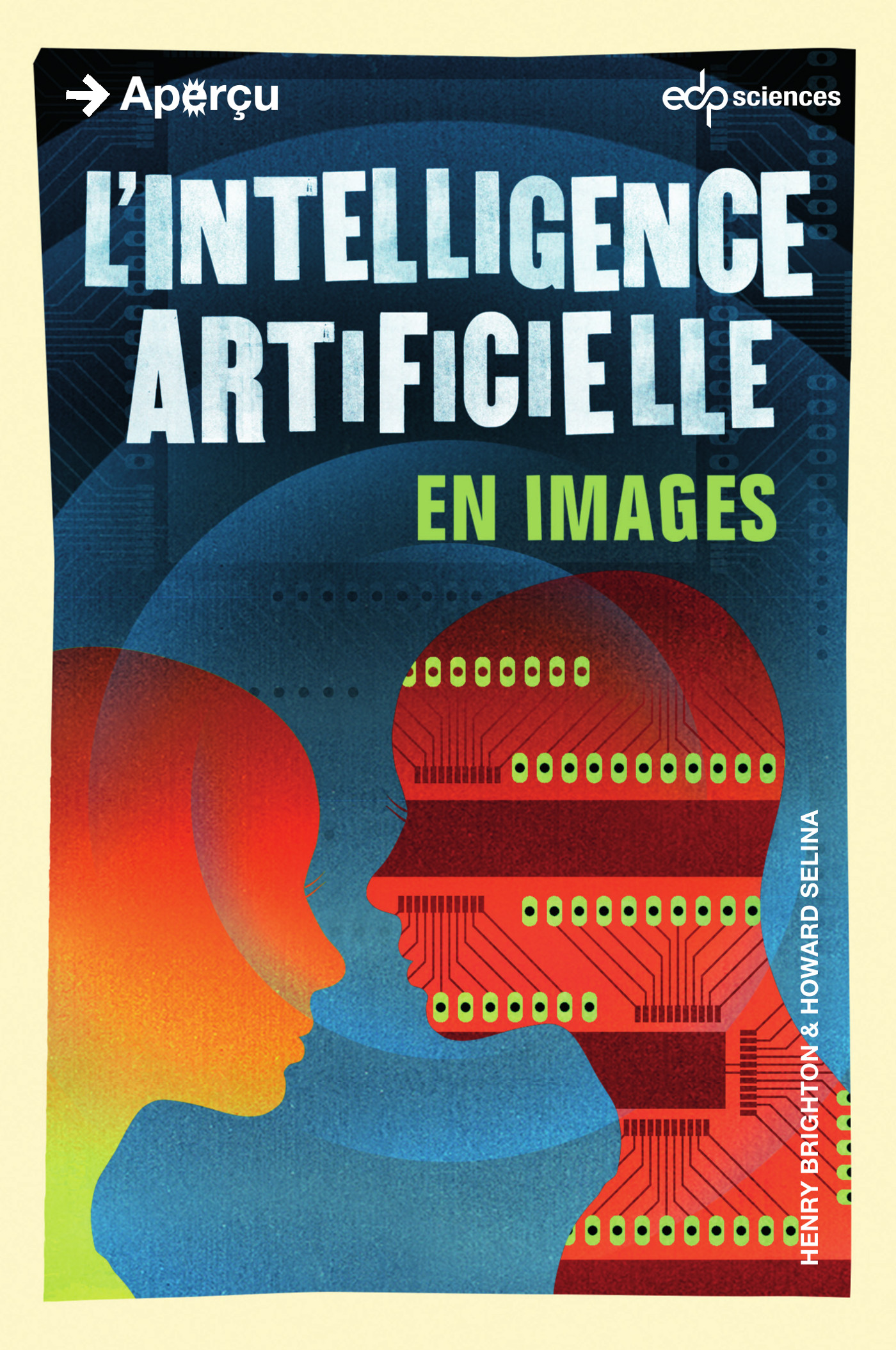Vignette du livre L'intelligence artificielle en images - Henry Brighton, Howard Selina