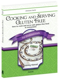 Vignette du livre Cooking and serving gluten free: training manual
