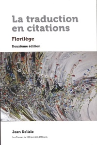 Vignette du livre La traduction en citations : florilège - Jean Delisle