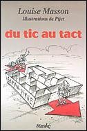 Du Tic au Tact - Louise Masson