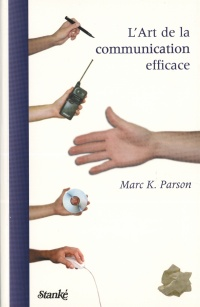 Vignette du livre Art de la communication efficace (L') - Marc Parson