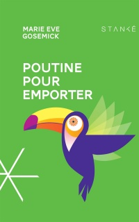 Poutine pour emporter - Marie Eve Gosemick