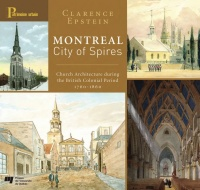 Vignette du livre Montreal, city of spires: church architecture during the British