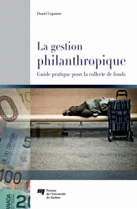 Guide pratique de la gestion philanthropique - Daniel Lapointe