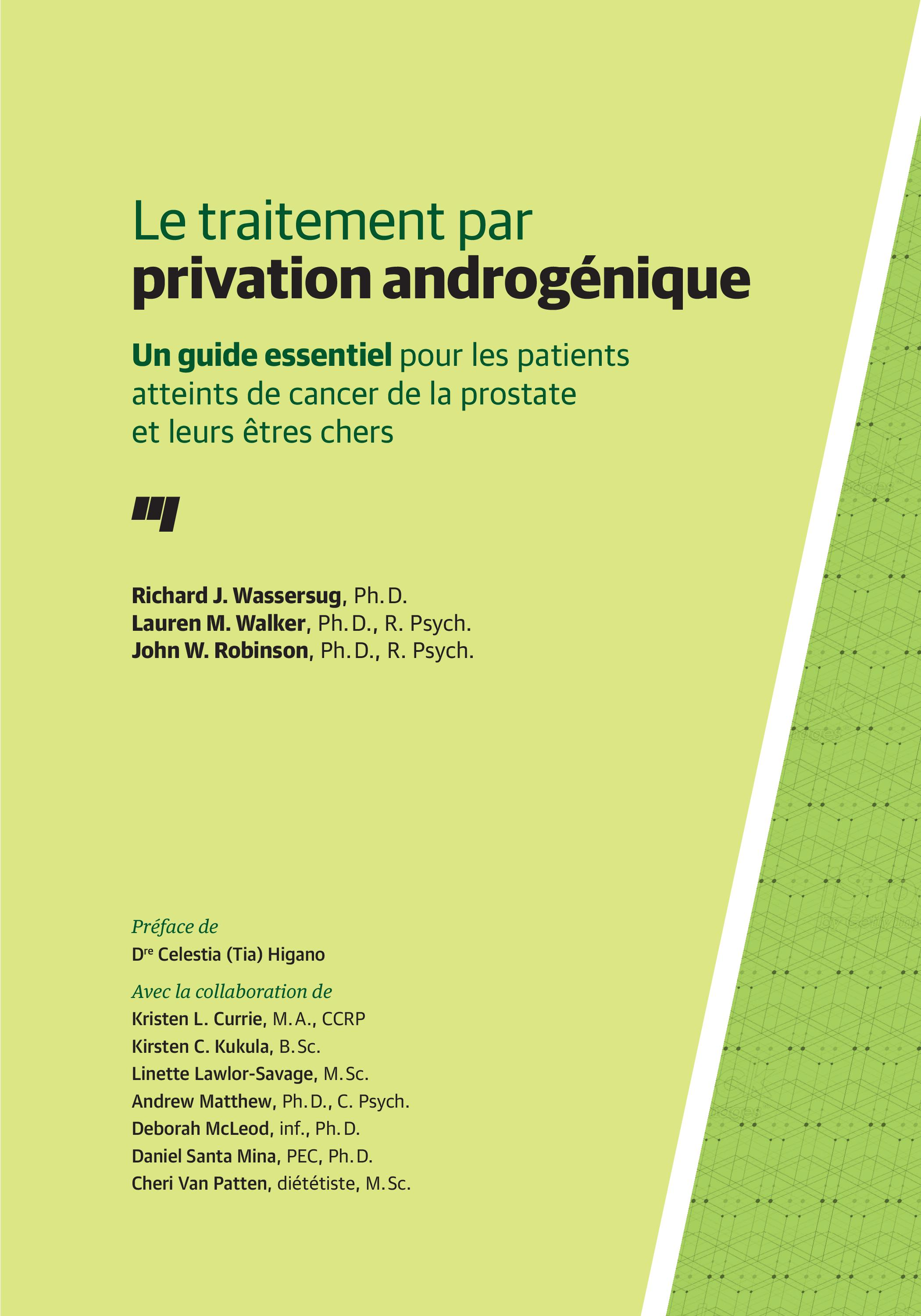 Vignette du livre Le traitement par privation androgénique - Richard J. Wassersug, Lauren M. Walker, John W. Robinson, Celestia Higano