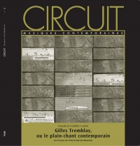 Vignette du livre Circuit, Vol.20 No 3 : Gilles Tremblay, ou Le plain-champ...
