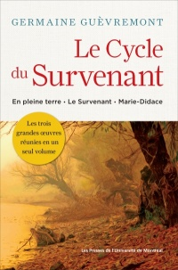 Le Cycle du Survenant - Germaine Guèvremont