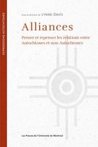 Alliances : penser et repenser les relations entre autochtonee...