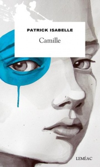 Camille - Patrick Isabelle