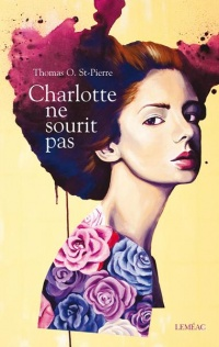 Charlotte ne sourit pas - Thomas O. St-Pierre