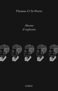 Absence d'explosion - Thomas O. St-Pierre