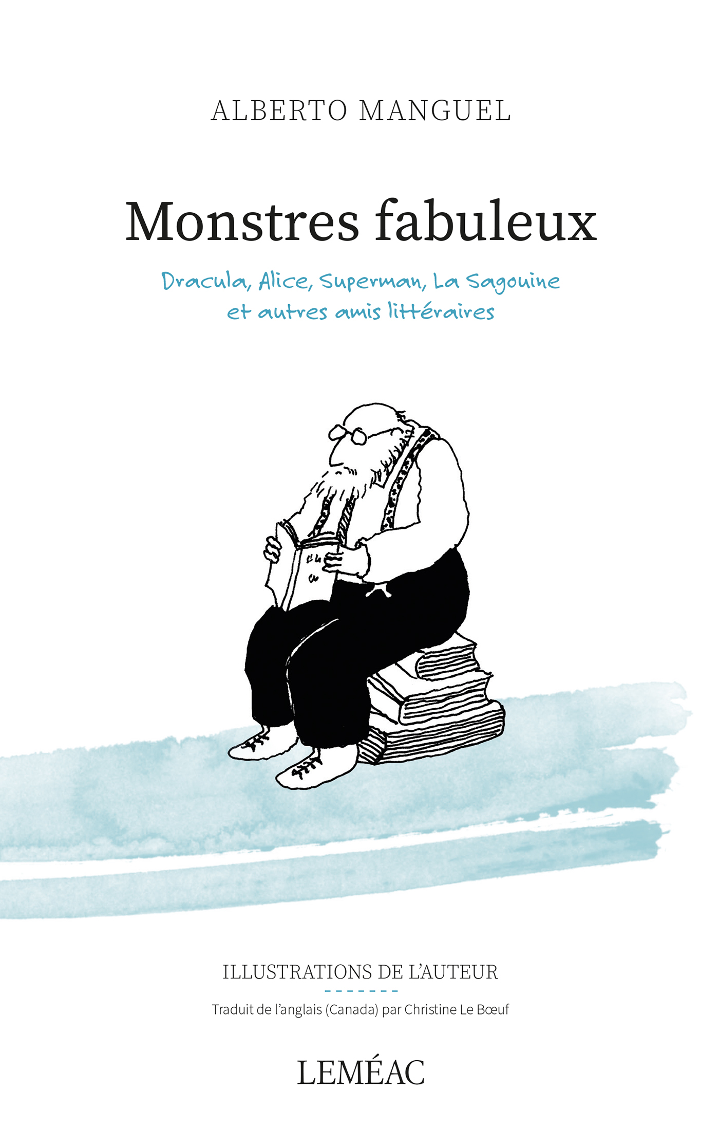 Monstres fabuleux - Alberto Manguel
