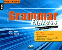 Grammar express: secondaire et adulte, Pierre Richard