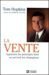 Vignette du livre Vente (La) [n.e.] - Tom Hopkins