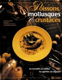 Poissons, Mollusques et Crustacés - Jean-Paul Grappe