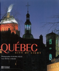 Vignette du livre Québec, City Of Light