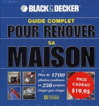 Guide Complet pour Rénover sa Maison : Plus de 1700 Photos... -  Black & Decker