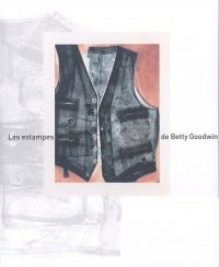 Vignette du livre Les estampes de Betty Goodwin