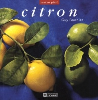 Citron (Le) - Guy Fournier