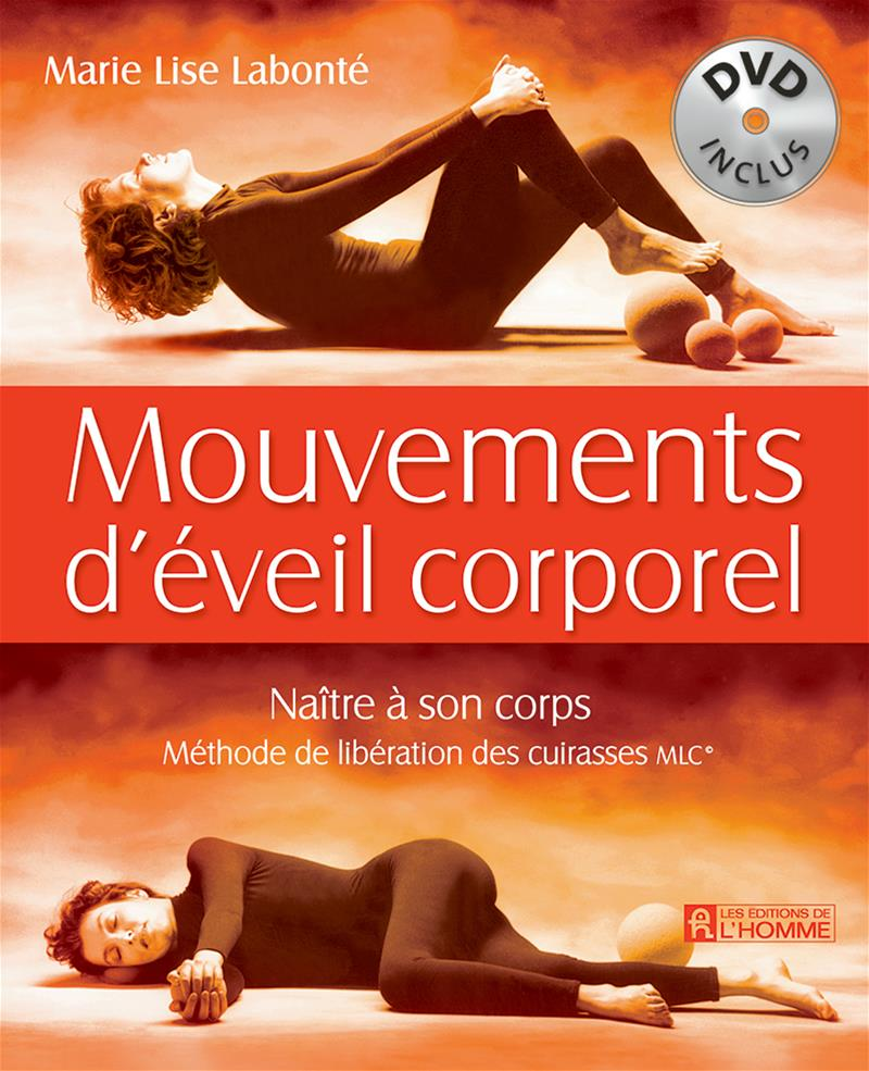 Mouvements d'éveil corporel (DVD inclus) - Marie Lise Labonte