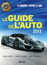 Guide de l'auto 2013, Marc Lachapelle